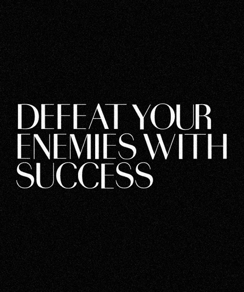 Defeat-your-enemies-with-success